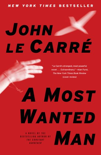 A Most Wanted Man: A Novel, John le Carre