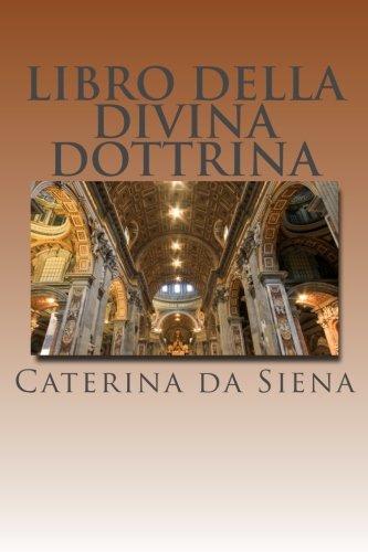 Libro Della Divina Dottrina: Dialogo Della Divina Provvidenza