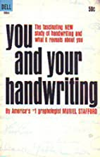 You and your handwriting by Muriel Stafford