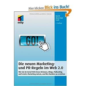 eBook Cover für  Die neuen Marketing und PR Regeln im Web 2 0 Wie Sie im Social Web News Releases Blogs Podcasting und virales Marketing nutzen um Ihre Kunden zu erreichen mitp Business