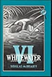 img - for Whitewater VI by Douglas McBriarty (1987-11-02) book / textbook / text book