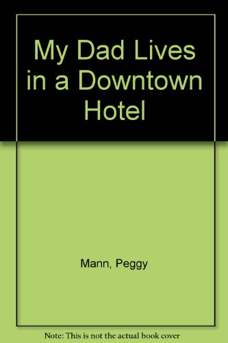 My Dad Lives in a Downtown Hotel (Hotels In Downtown Atlanta compare prices)