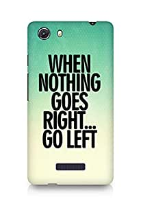 AMEZ when nothing goes right go left Back Cover For Micromax Unite 3