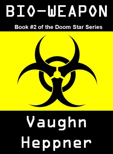 BIO-WEAPON (Book #2 of the Doom Star Series)