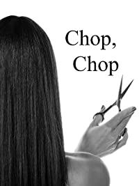 (FREE on 8/7) Chop, Chop by L.N. Cronk - http://eBooksHabit.com