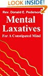 Mental Laxatives for the Constipated...