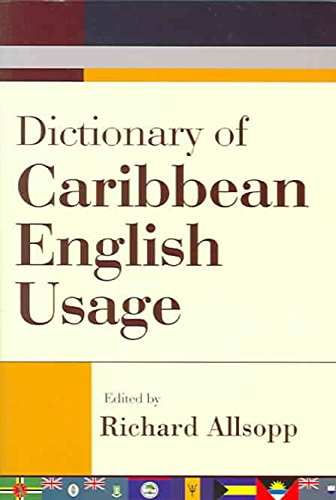 dictionary-of-caribbean-english-usage-with-a-french-and-spanish-supplement-edited-by-jeannette-allso