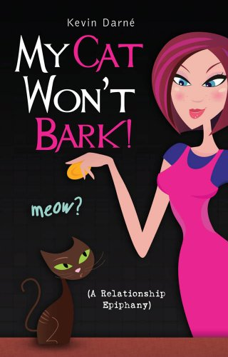 My Cat Won't Bark! (A Relationship Epiphany)