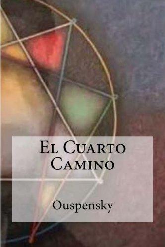 El Cuarto Camino  [Ouspensky] (Tapa Blanda)