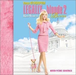 Legally Blonde 2 - Motion Picture Soundtrack