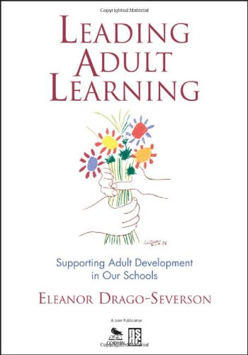 Leading Adult Learning: Supporting Adult Development in...
