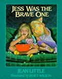 Jess Was the Brave One (Picture Puffins) (0140543090) by Little, Jean
