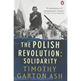 The Polish Revolution: Solidarityby Timothy Garton Ash