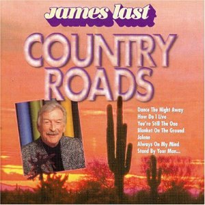 James Last - Country Roads -  Last, James - Zortam Music