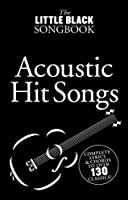 The Little Black Songbook: Acoustic Hit Songs