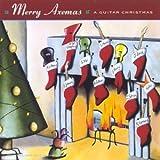 Merry Axemas: A Guitar Christmas