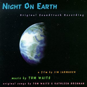Tom Waits - Night On Earth: Original Soundtrack Recording - Zortam Music