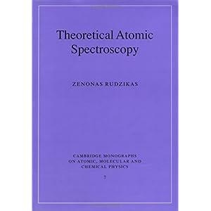 【クリックで詳細表示】Theoretical Atomic Spectroscopy (Cambridge Monographs on Atomic, Molecular and Chemical Physics) [ハードカバー]