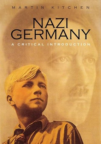 Nazi Germany: A Critical Introduction (Revealing History)