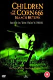 Children Of The Corn 666 - Isaac's Return [DVD]