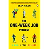 The One-Week Job Project: One Man, One Year, 52 Jobsby Sean Aiken