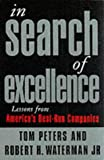 In Search of Excellence: Lessons from America's Best-run Companies (1861975945) by Peters, Thomas J.