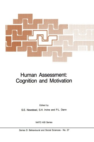 Human Assessment: Cognition and Motivation (Nato Science Series D:)