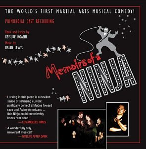 Memoirs of a Ninja: The World's First Martial Arts Musical Comedy