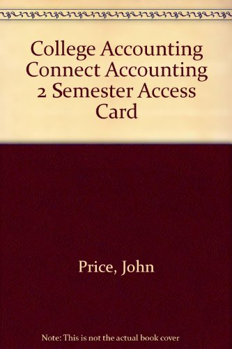 Connect Accounting 2 Semester Access Card for College Accounting