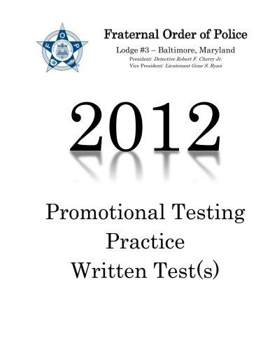 Fraternal order of police lodge#3 Promotional Testing Written Practice Test (2012) PDF