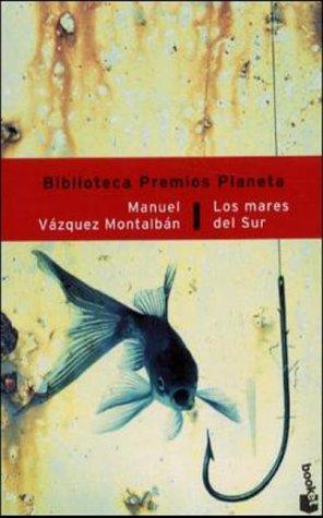 Los Mares del Sur (Spanish Edition)