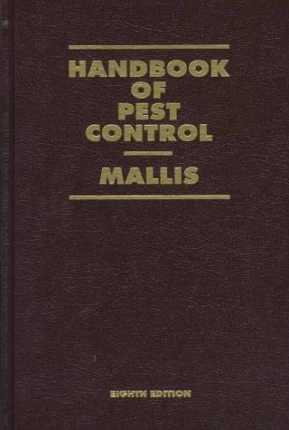 Handbook of Pest Control: The Behavior, Life History, and...