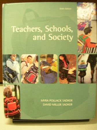 Teachers, Schools, and Society w/CD
