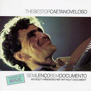 Caetano Veloso - Sem Lenço, Sem Documento - Zortam Music