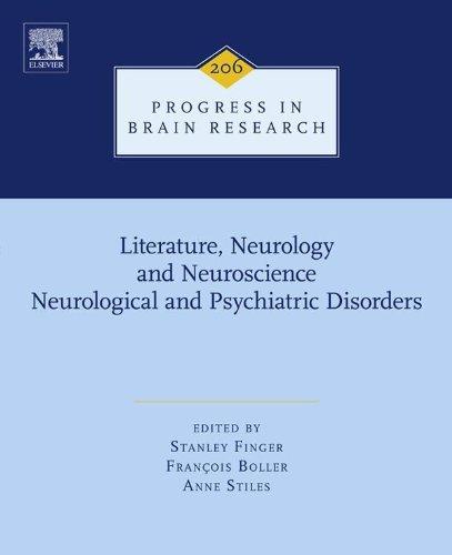 Literature, Neurology, and Neuroscience: Neurological and Psychiatric Disorders (Progress in Brain Research)