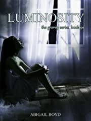 Luminosity (Gravity Series #3) (The Gravity Series)