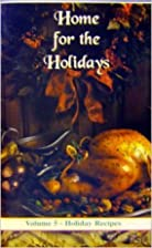 Holiday Recipes (Home for the Holidays,…