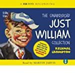 Read by Martin Jarvis By (author) Richmal Crompton The Unabridged Just William Collection: