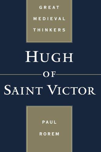 Hugh of Saint Victor (Great Medieval Thinkers)