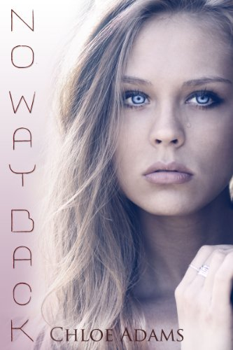 No Way Back (Mia's Way, #1) by Chloe Adams