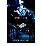 img - for [ MURDER WITHOUT DEATH ] BY Birge, Jack E ( Author ) May - 2007 [ Paperback ] book / textbook / text book