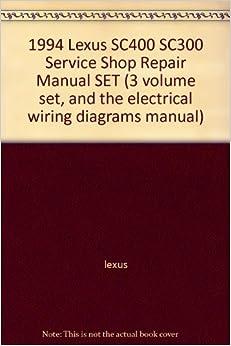 1994 lexus sc400 sc300 service shop repair manual set (3 ... 1994 sc300 stereo wiring diagram 1994 ford f150 stereo wiring diagram