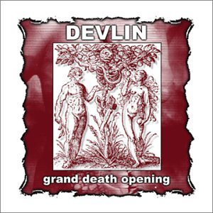 Devlin-Grand Death Opening-(SC02068)-Digipak-CD-FLAC-2002-WRE Download