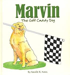 Marvin The Golf Caddy Dog (H) by The Booklegger