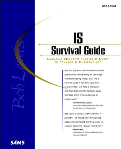 Bob Lewis's IS Survival Guide