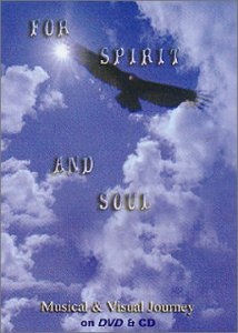 For Spirit and Soul - A Musical & Visual Joruney