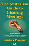 img - for Australian Guide to Chairing Meetings (Uqp Paperbacks) book / textbook / text book