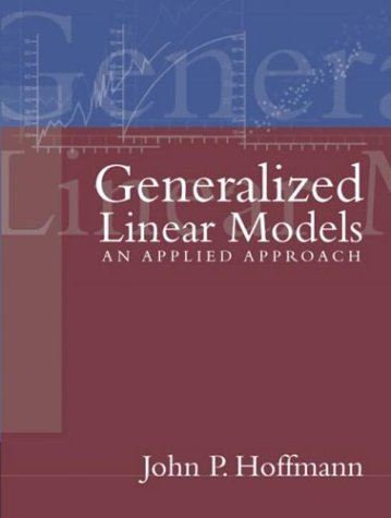 Generalized Linear Models (Generalized Linear Models compare prices)