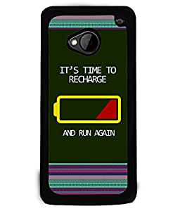 PRINTVISA IT's Time TO RECHARGE Premium Metallic Insert Back Case Cover for HTC One M7 - D5662