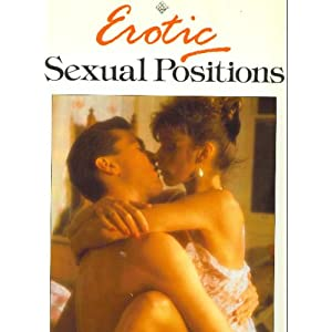 EROTIC SEXUAL POSITIONS.: ROGER. BAKER: 9780862837464: